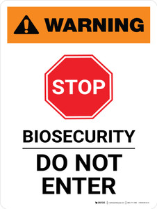 Warning: Stop - Biosecurity Do Not Enter Portrait - Wall Sign