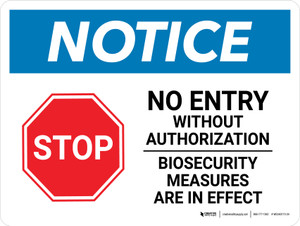 Notice: No Entry Biosecurity Measures Are In Effect Landscape - Wall Sign