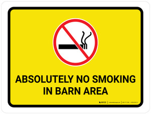 Absolutely No Smoking In Barn Area with Icon Landscape - Wall Sign