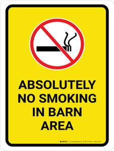 Absolutely No Smoking In Barn Area with Icon Portrait - Wall Sign