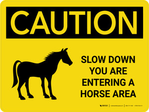 Caution: Slow Down You Are Entering A Horse Area Landscape - Wall Sign