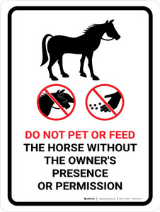 Do Not Pet Or Feed Without Owners Presence or Permission Portrait - Wall Sign