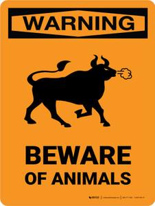 Warning: Beware Of Animals Portrait - Wall Sign