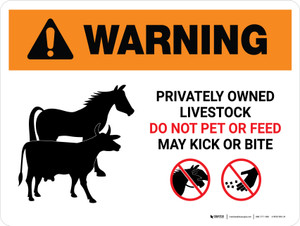 Warning: Privately Owned Livestock - Do Not Pet or Feed Landscape - Wall Sign