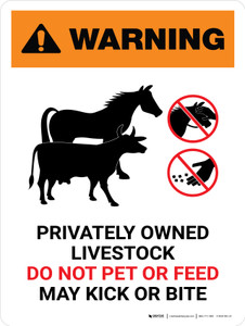 Warning: Privately Owned Livestock - Do Not Pet or Feed Portrait - Wall Sign