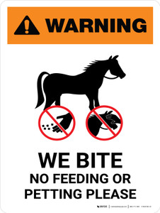 Warning: We Bite No Feeding Or Petting Please Portrait - Wall Sign