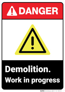 Danger: Demolition WIP ANSI - Wall Sign