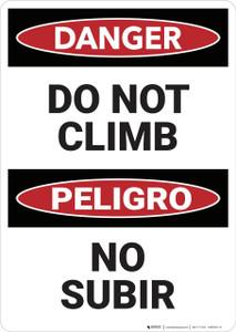 Danger: Do Not Climb Bilingual - Wall Sign