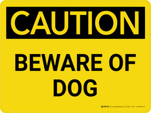 Caution: Beware of Dog Landscape - Wall Sign