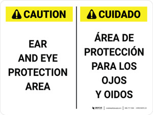 Caution: Ear and Eye Protection Area Bilingual Landscape - Wall Sign