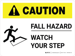 Caution: Fall Hazard - Watch Your Step with Icon Landscape - Wall Sign