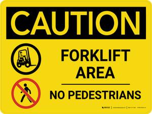 Caution: Forklift Area No Pedestrians Landscape - Wall Sign