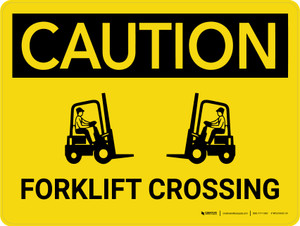 Caution: Forklift Crossing Landscape - Wall Sign
