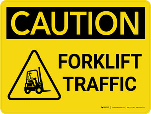 Caution: Forklift Traffic With Graphic Landscape - Wall Sign