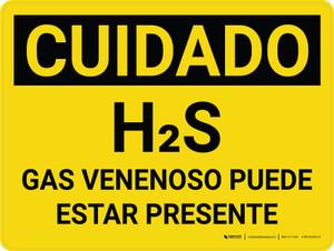 Caution: H2S Poisonous Gas May Be Present Spanish Landscape - Wall Sign