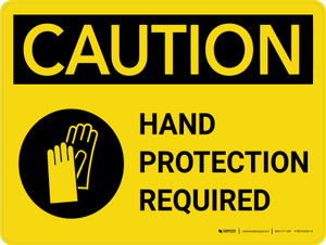 Caution: Hand Protection Required Landscape - Wall Sign