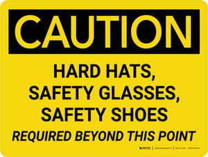 Caution: Hard Hat Safety Glasses Safety Shoes Required Landscape - Wall Sign