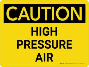 Caution: High Pressure Air Landscape - Wall Sign