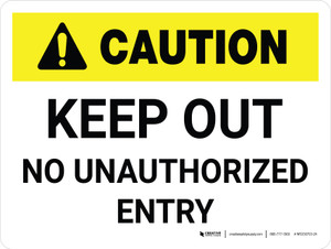 Caution: Keep Out White Landscape - Wall Sign