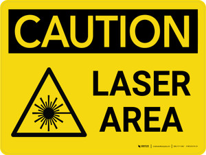Caution: Laser Area with Hazard Graphic Landscape - Wall Sign