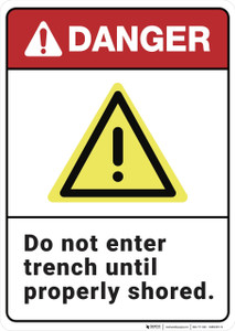 Danger: Do Not Enter Trench - Wall Sign