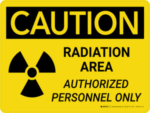 Caution: Radiation Area Authorized Personnel Only Landscape - Wall Sign