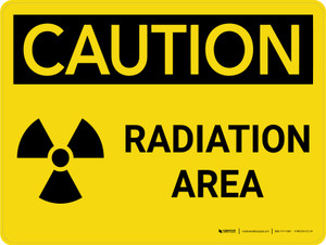 Caution: Radiation Area Landscape - Wall Sign
