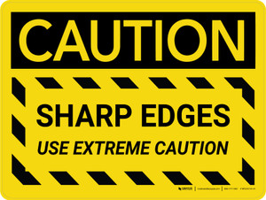 Caution: Sharp Edges Use Extreme Caution Landscape - Wall Sign