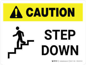 Caution: Step Down White with Icon Landscape - Wall Sign