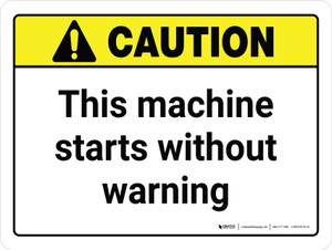 Caution: This Machine Starts Without Warning White Landscape - Wall Sign