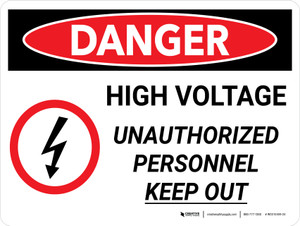 Danger: High Voltage Unauthorized Personnel Keep Out With Icon Landscape - Wall Sign
