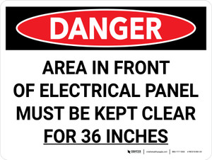 Danger: Area in Front of Electrical Panel Must be Kept Clear Landscape - Wall Sign