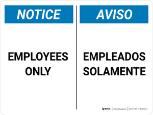 Notice: Bilingual Employees Only Empleados SolamenteLandscape - Wall Sign