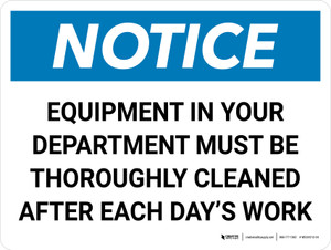 Notice: Equipment in Your Department Must be Cleaned Landscape - Wall Sign