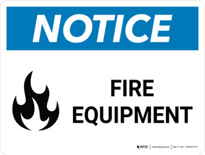 Notice: Fire Equipment with Icon Landscape - Wall Sign
