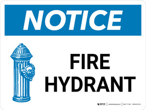Notice: Fire Hydrant with Icon Landscape - Wall Sign