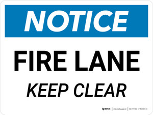 Notice: Fire Lane Keep Clear Landscape - Wall Sign