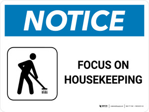 Notice: Focus On Housekeeping with Icon Landscape - Wall Sign