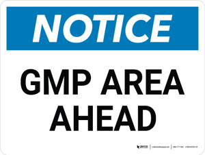 Notice: GMP Area Ahead Landscape - Wall Sign