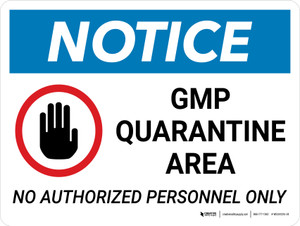 Notice: GMP Quarantine Area - No Authorized Personnel Only with Icon Landscape - Wall Sign