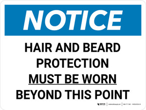Notice: Hair and Beard Protection Must be Worn Beyond this Point Landscape - Wall Sign