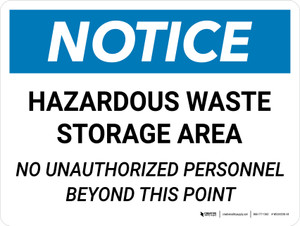 Notice: Hazardous Waste Storage Area No Unauthorized Personnel Landscape - Wall Sign