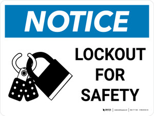 Notice: Lockout for Safety with Icon Landscape - Wall Sign