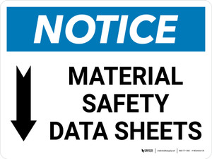 Notice: Material Safety Data Sheets Arrow Down Icon Landscape - Wall Sign