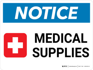Notice: Medical Supplies with Health IconLandscape - Wall Sign
