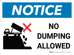 Notice: No Dumping Allowed With Icon Landscape - Wall Sign