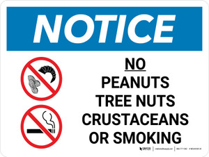 Notice: No Peanuts Tree Nuts Crustaceans Smoking with Icon Landscape - Wall Sign