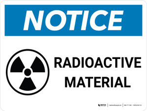 Notice: Radioactive Material with Icon Landscape - Wall Sign