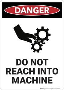 Danger: Do Not Reach Into Machine - Wall Sign