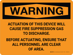 Warning: Acuation of This Device Will Cause Fire Suppression Landscape - Wall Sign